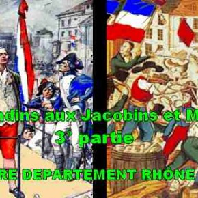 Des Girondins aux Jacobins et Muscadins. Chute de Lyon.
