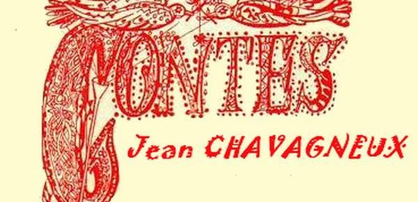 Contes et contines de Jean Chavagneux