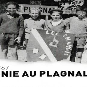 1947-1967 - LA COLONIE AU PLAGNAL